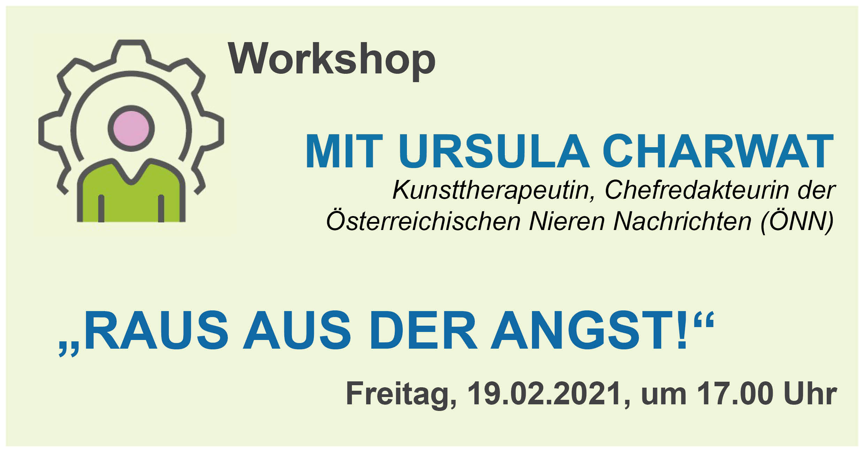 """Online Workshop """"Raus aus der Angst!"""" mit Ursula Charwat"""