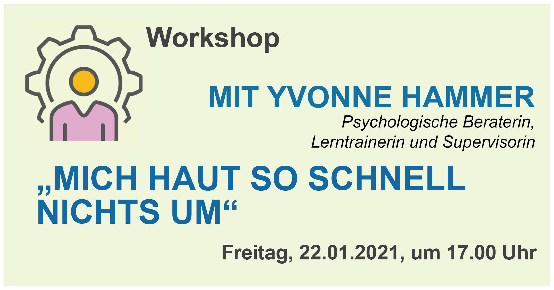 """Online Workshop """"Mich haut so schnell nichts um"""" mit Yvonne Hammer"""